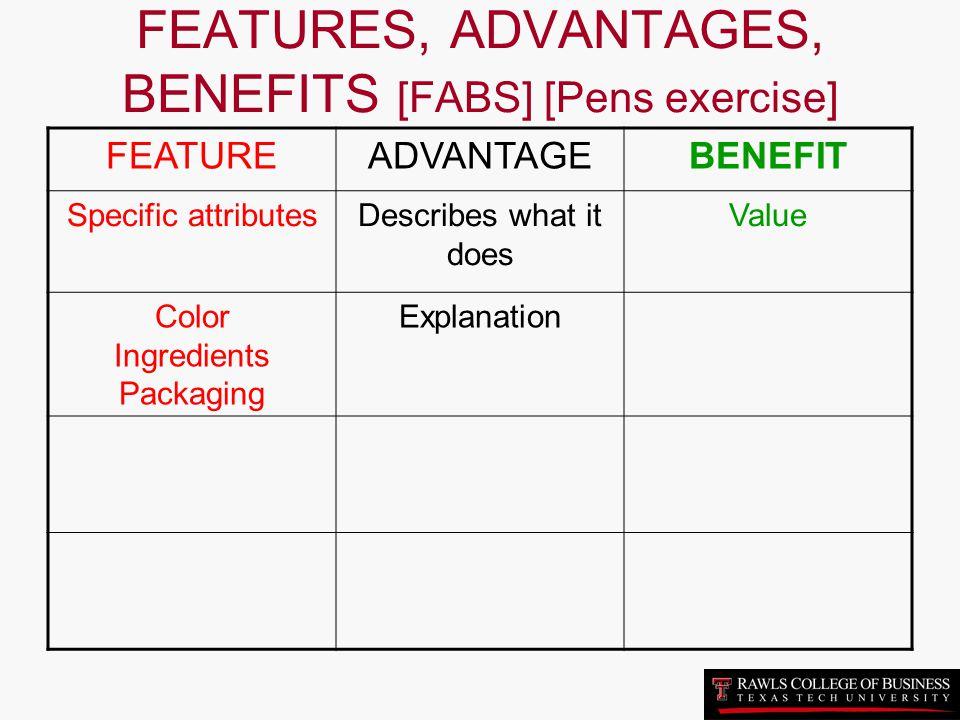 FEATURES, ADVANTAGES, BENEFITS [FABS] [Pens exercise]